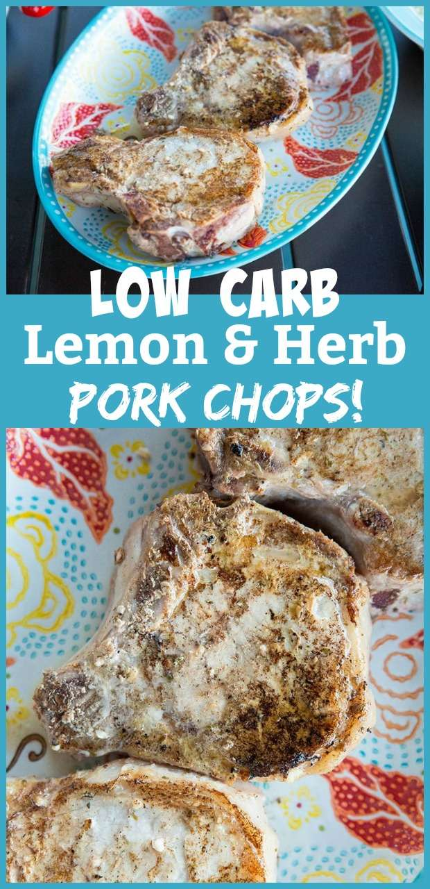 Lemon and herb low carb pork chops #lowcarb #pork #porkchops #lemon #herb